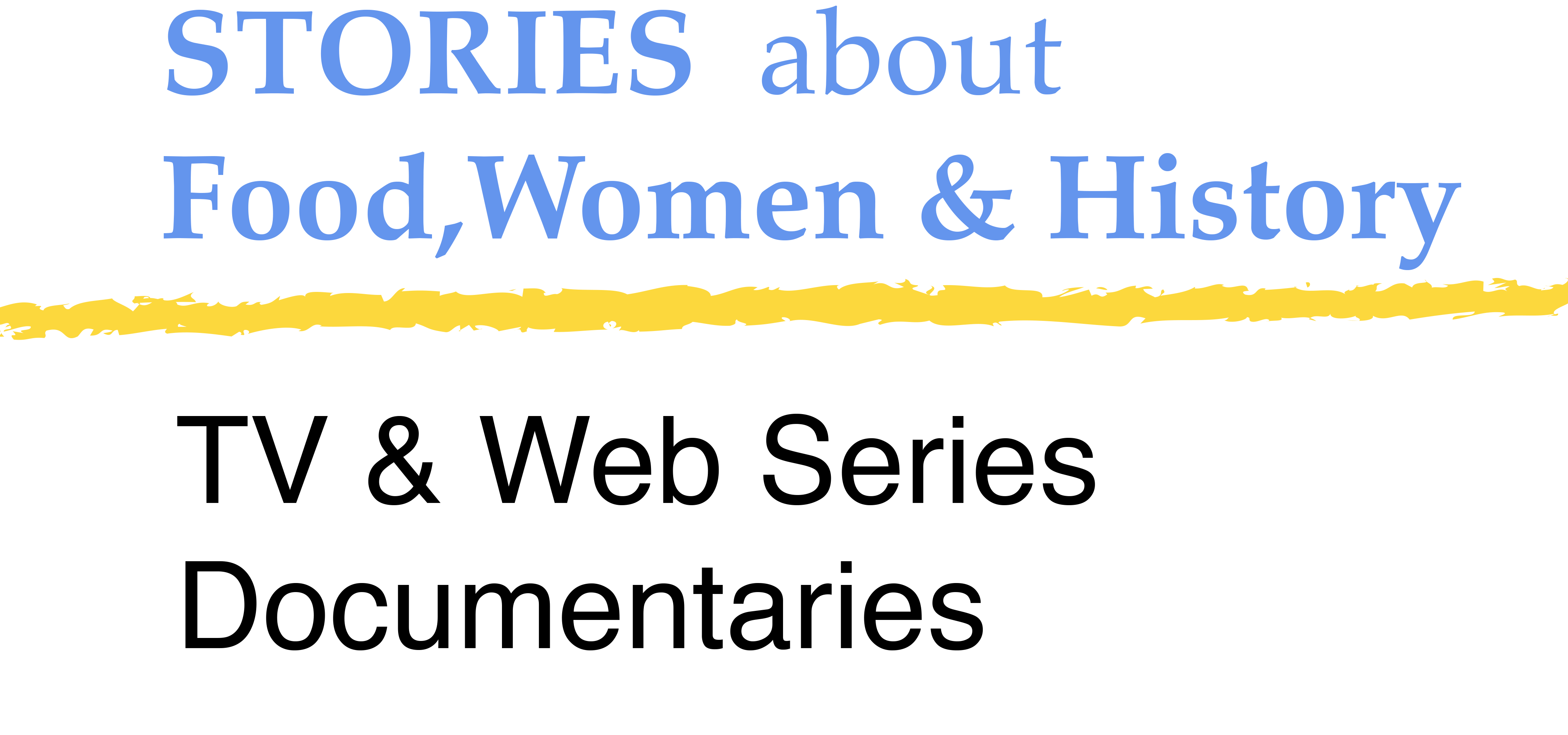 Three Daughters Stories Food, Women, History, TV & Web Series, Documentaries